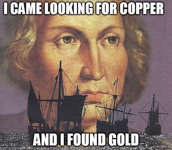 I CAME LOOKING FOR COPPER AND I FOUND GOLD imgflip comu Photo caption