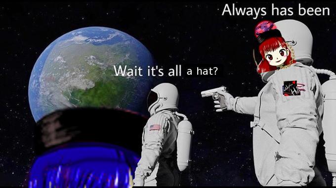 Always has been Wait it's all a hat? Ohio Astronaut Cartoon