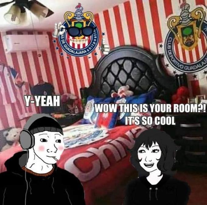CHADALAJAN GUADALAJS Y-YEAH WOW THIS IS YOUR ROOMP! IT'S SO COOL Chiv AS DE C.D. Guadalajara Cartoon