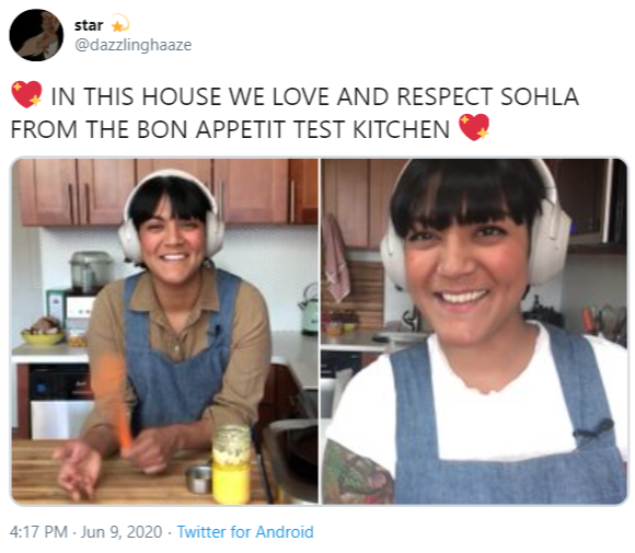 star @dazzlinghaaze IN THIS HOUSE WE LOVE AND RESPECT SOHLA FROM THE BON APPETIT TEST KITCHEN 4:17 PM - Jun 9, 2020 - Twitter for Android Facial expression Product