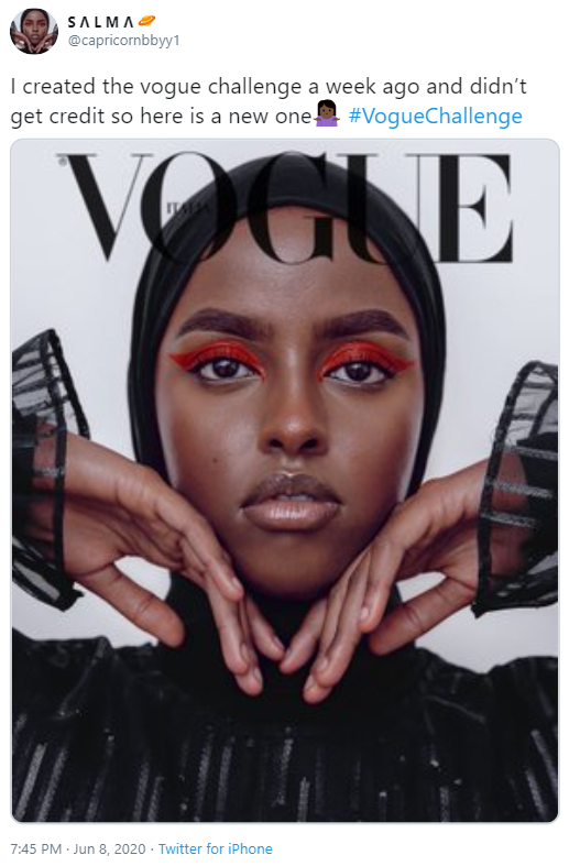 SALMA @capricornbbyy1 I created the vogue challenge a week ago and didn't get credit so here is a new one #VogueChallenge VOGNE 7:45 PM · Jun 8, 2020 · Twitter for iPhone Face Magazine Eyebrow Forehead Skin Cheek Album cover