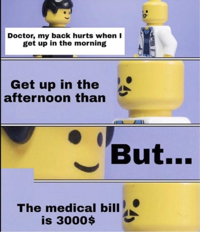 """Doctor, my back hurts when I get up in the morning Get up in the afternoon than """"But... The medical bill is 3000$ Yellow Emoticon Line"""