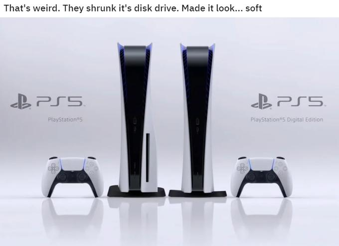 That's weird. They shrunk it's disk drive. Made it look... soft II SS2 BPS5. PlayStation 5 PlayStation 5 Digital Edition Product Automotive design