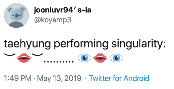 joonluvr94' s-ia @koyamp3 taehyung performing singularity: 1:49 PM · May 13, 2019 · Twitter for Android Text Font Product Line Nose Diagram Organism Eye