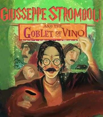 CUSSEPPE STROMBOL GOBLET OF VINO AND THE Text Fiction Illustration Book cover Art