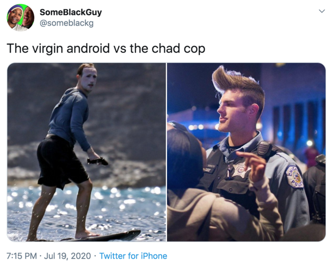 SomeBlackGuy @someblackg The virgin android vs the chad cop KRTH POU 7:15 PM · Jul 19, 2020 · Twitter for iPhone