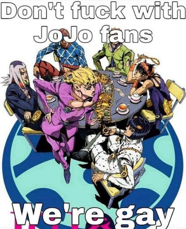 Don't fuck with JoJo fans We're gay Cartoon Poster Fictional character