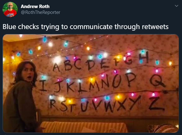 Andrew Roth @RothTheReporter Blue checks trying to communicate through retweets ABCDEFGH IJKIMNOP RSTUVWXYZ Christmas lights Lighting Text Light Font