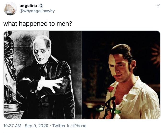 angelina 8 @whyangelinawhy what happened to men? 10:37 AM · Sep 9, 2020 · Twitter for iPhone Lon Chaney Text