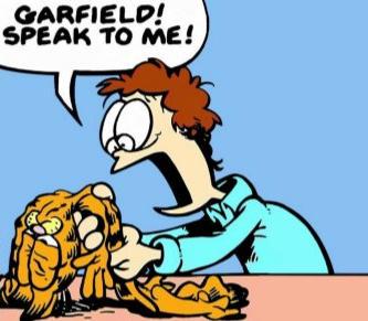 GARFIELD! SPEAK TO ME! Cartoon Animated cartoon Fiction Comics Fictional character Organism Clip art