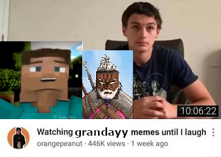 10:06:22 Watching grandayy memes until I laugh : orangepeanut 446K views 1 week ago Head Selfie Photo caption Photography Human