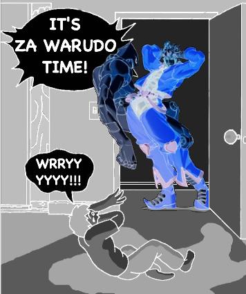 It's Za Warudo time! | Za Warudo / WRYYYYY | Know Your Meme