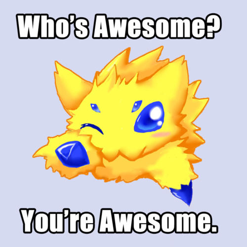 image 103766 who s awesome you re awesome sos groso sabelo