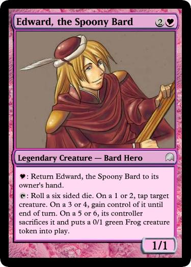Fake Edward Magic Card You Spoony Bard Know Your Meme