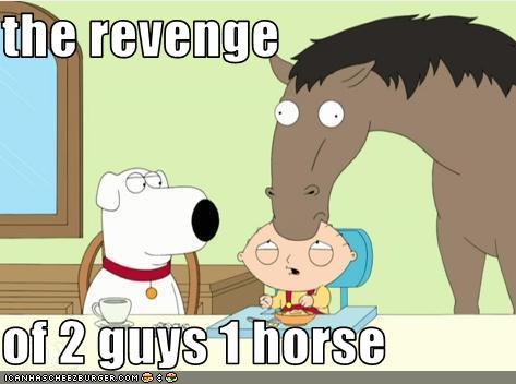 The Revenge Of 2 Guys 1 Horse Stewie Griffin Peter Brian Cartoon Mammal