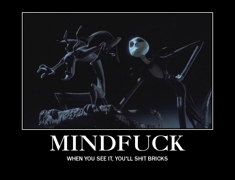Nightmare Before Christmas Memes.Mindfuck My Little Pony Friendship Is Magic Know Your Meme