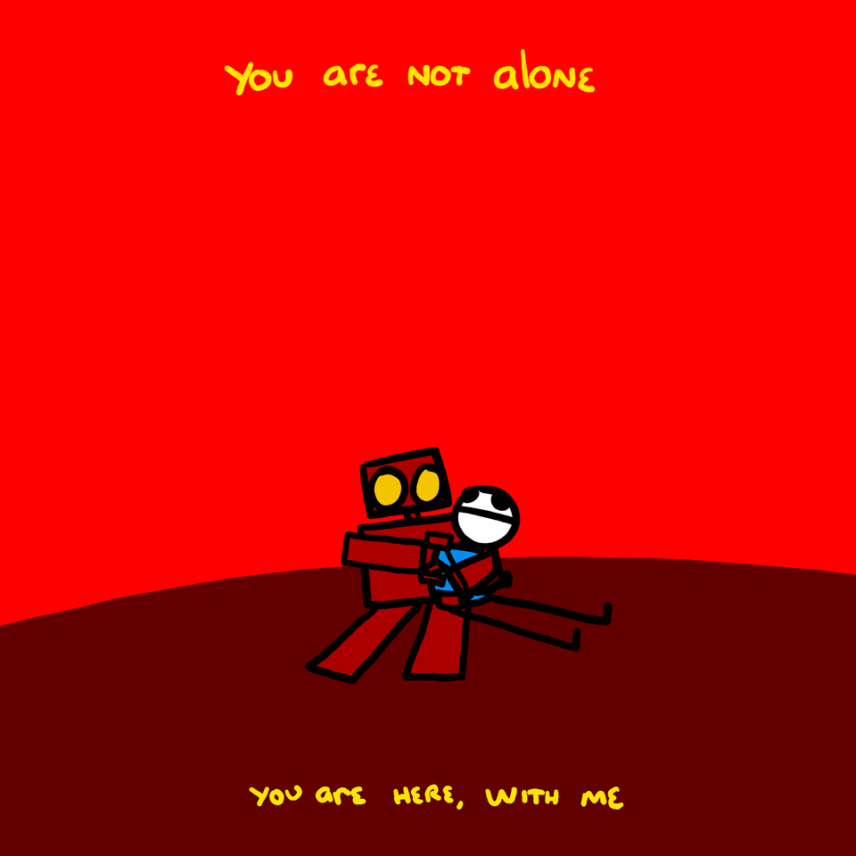 You Are Not Alone Meme