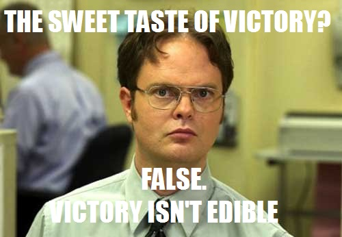 Victory Isn T Edible Schrute Facts Know Your Meme