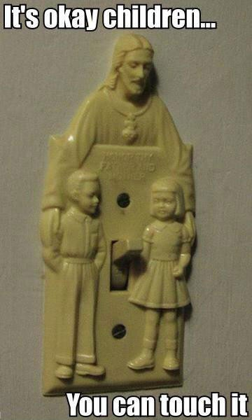 Jesus Pedophile Light Switch Lol Jesus Know Your Meme
