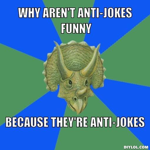 image 355690 anti jokes know your meme