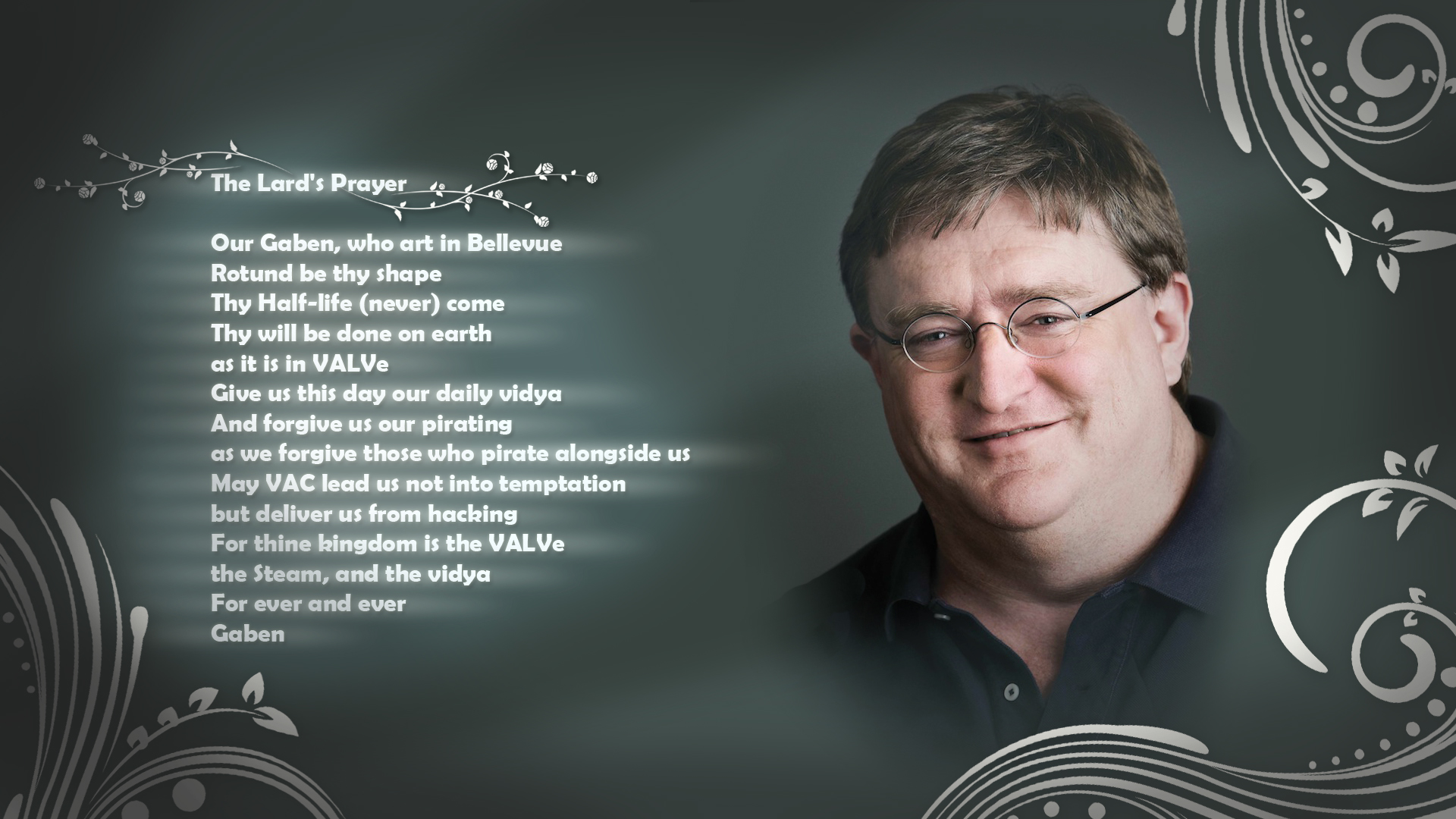 1082634da52 Gabe Newell - The Lard s Prayer