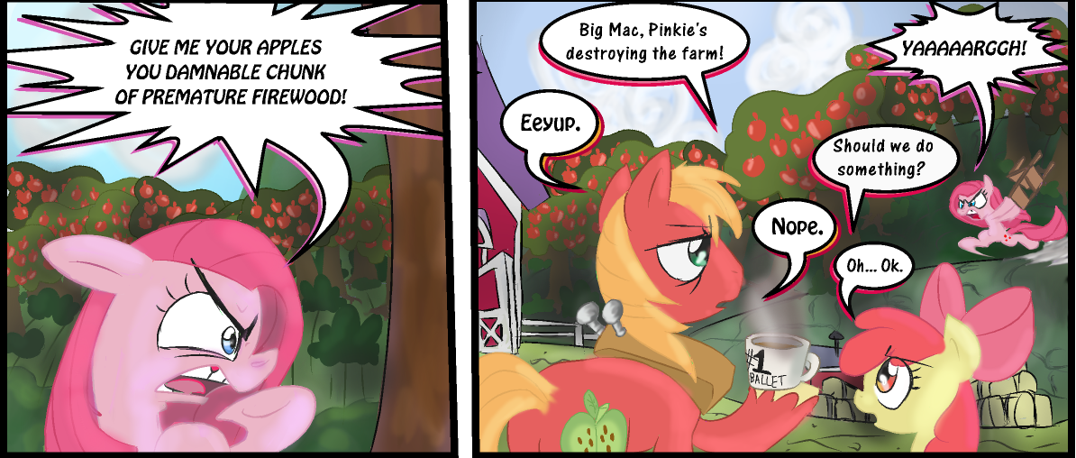 GIVE ME YOUR APPLES Big Mac, Pinkieu0027s Destroying The Farm! YAAAAARGGH! YOU  DAMNABLE