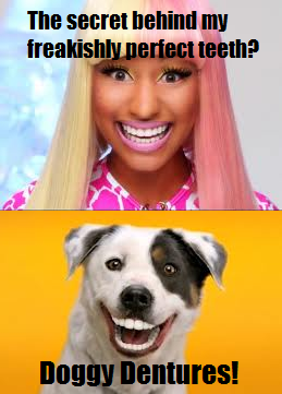 nicki minaj has doggy dentures nicki minaj know your meme