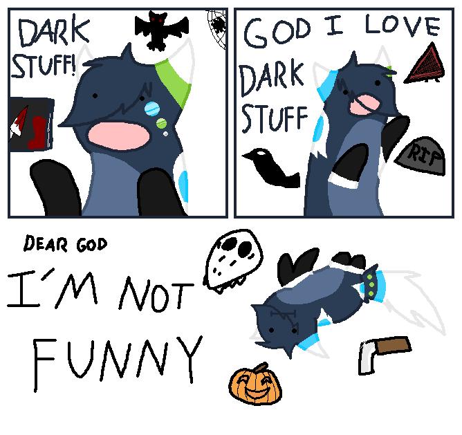 Dark Stuff By Glassfeline Im So Alone Know Your Meme