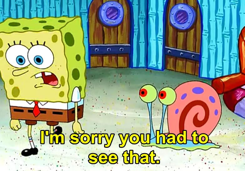 Image result for sorry spongebob