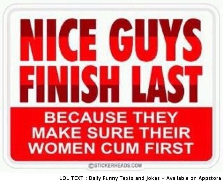Why Nice Guys Finish Last Nice Guys Know Your Meme