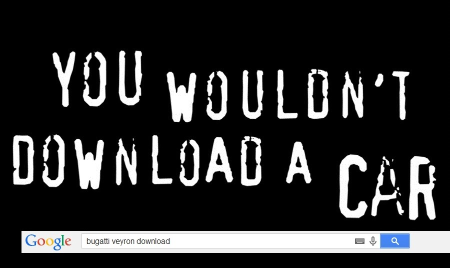 you wouldn t download a car piracy it s a crime know your meme