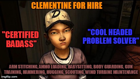 clementine needs a resume the walking dead know your meme