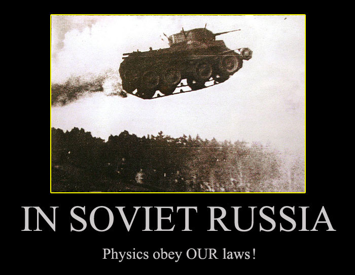 Russian Physics In Soviet Russia Know Your Meme