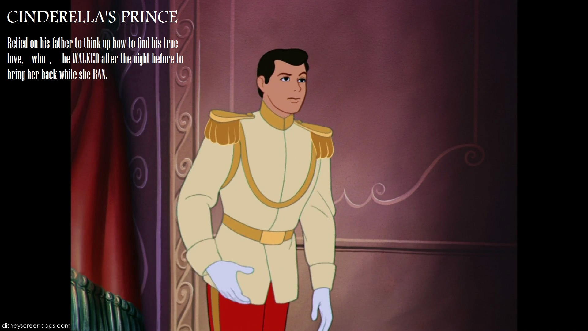 CINDERELLAS PRINCE Relied On His Father To Tlink Up How Find True Love