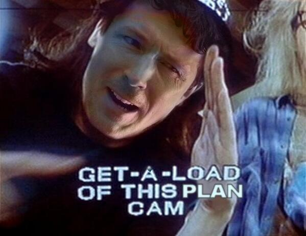get a load of this plan cam get a load of this guy know your meme