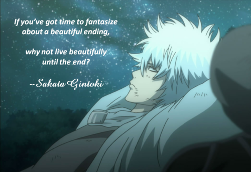 Best Gintama Quote | Gintama | Know Your Meme
