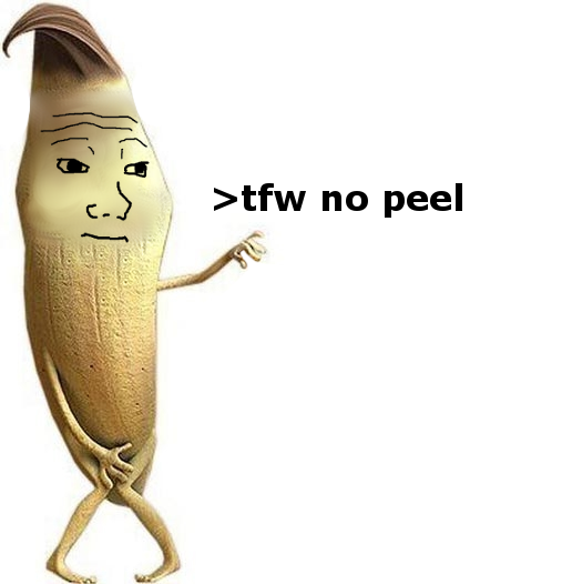 Tfw No Peel Naked Banana Know Your Meme