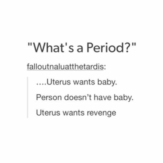 What A Period Is In A Nutshell Know Your Meme