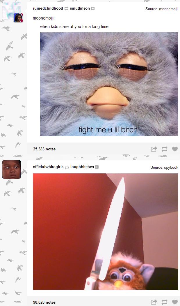 Fight Me U Lil Bitch Furby Know Your Meme
