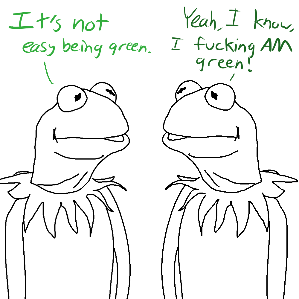 When You Meet Someone Who Has The Same Problems As You Do Kermit