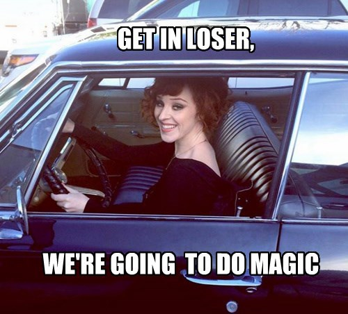 Rowena Get In Loser Were Going Shopping Know Your Meme