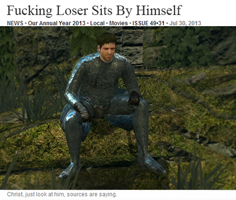 Fucking Loser Sits By Himself Dark Souls Know Your Meme