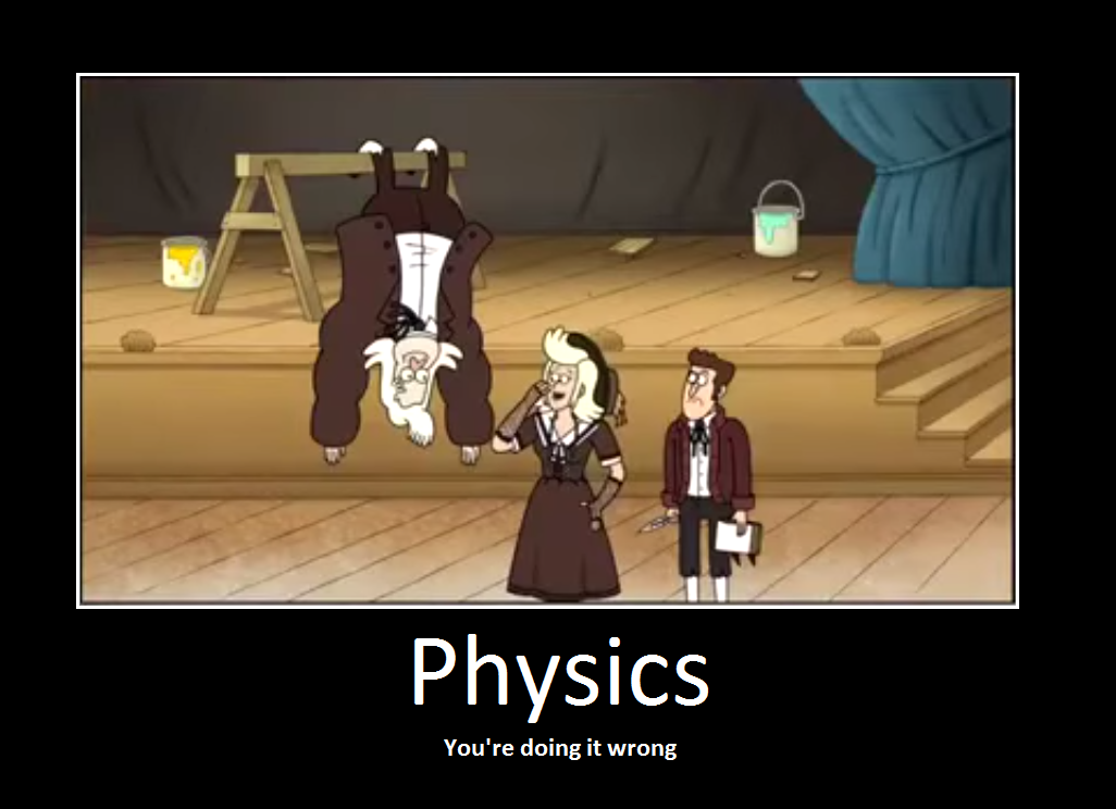 regular show doing physics wrong you re doing it wrong know your