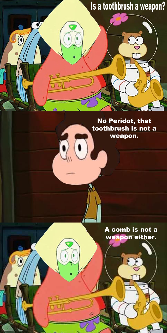 Is a toothbrush a weapon no peridot that toothbrush is not a weapon