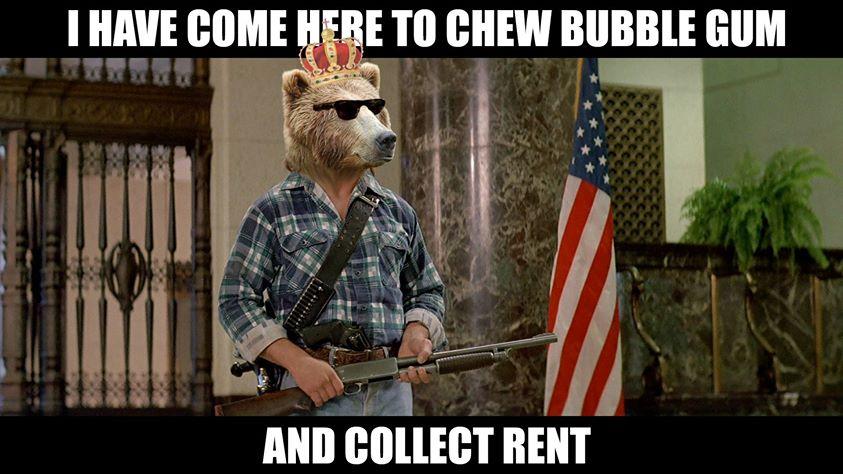 im here to kickass and chew bubblegum origin