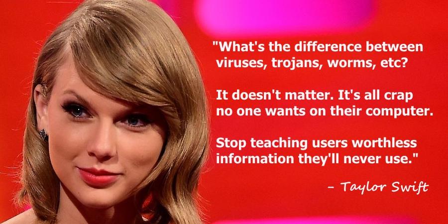 viruses trojans worms infosec taylor swift know your meme