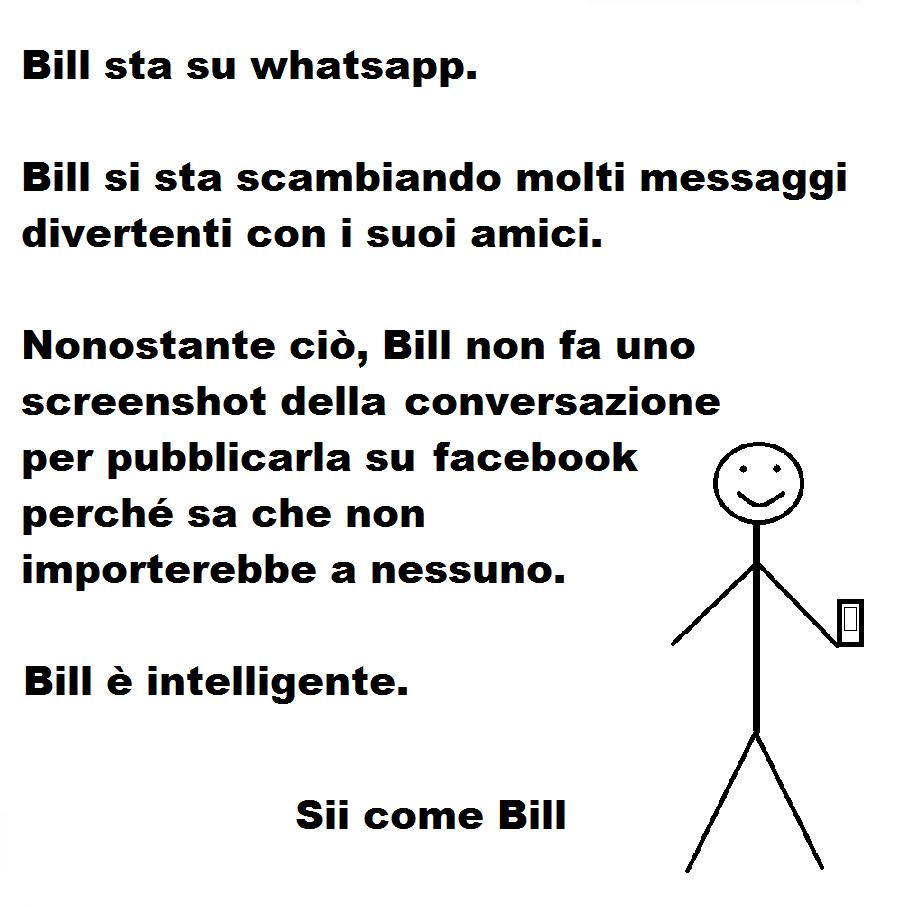 Bill Sta Su Whatsapp Be Like Bill Know Your Meme