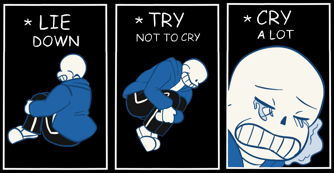sans lie down try not to cry cry a lot know your meme