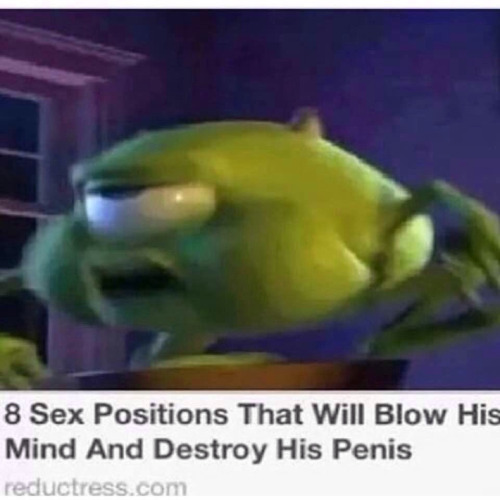 Mike Is Ready 8 Sex Positions That Will Blow His Mind And Destroy His Penis Know Your Meme