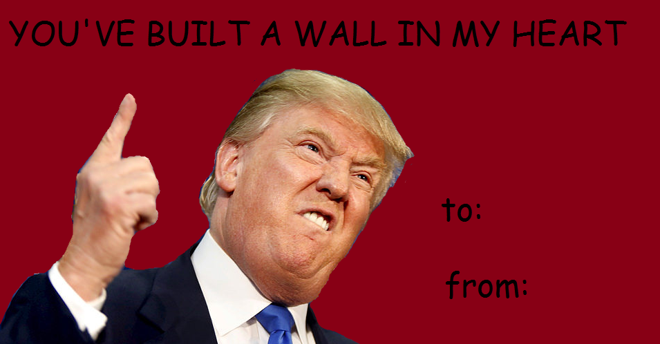 Donald Trump Valentine S Day E Cards Know Your Meme
